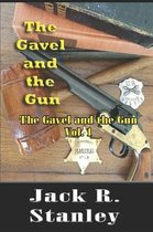 The Gavel And The Gun