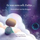 Boek cover Er was eens een Zieltje... van Marie-Claire van der Bruggen (Hardcover)