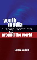 Youth Media Imaginaries from Around the World