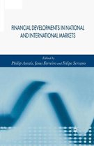 Financial Developments in National and International Markets