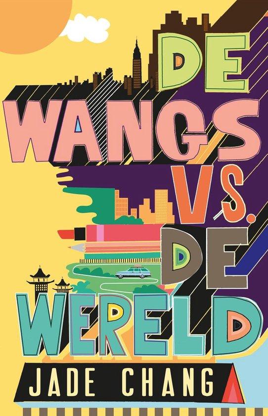 De Wangs vs. de wereld - Jade Chang | Fthsonline.com