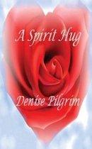 A Spirit Hug