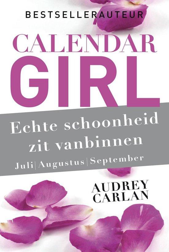 Calendar Girl 3 -   Echte schoonheid zit vanbinnen - juli/augustus/september