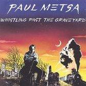Whistling Past Graveyard