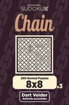 Chain Sudoku - 200 Normal Puzzles 8x8 (Volume 3)
