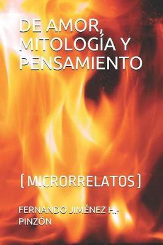 de Amor, Mitolog