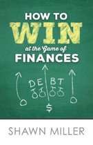 How to Win at the Game of Finances