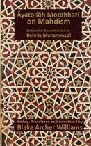 Ayatollah Motahhari on Mahdism
