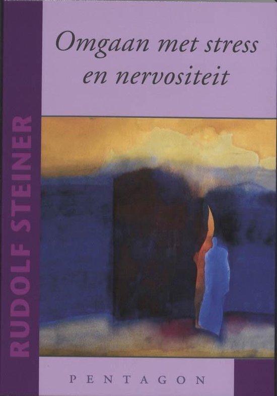 Omgaan met stress en nervositeit - Rudolf Steiner  