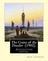 Omslag The Cruise of the Dazzler (1902). by
