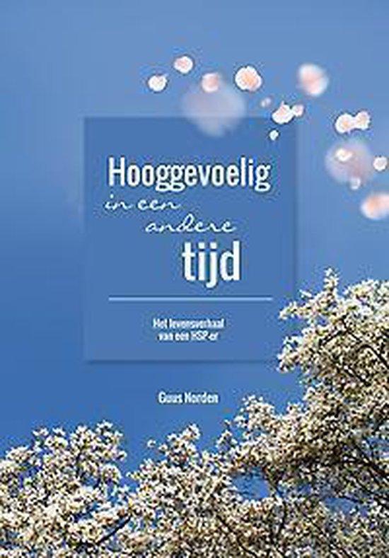 Hooggevoelig in een andere tijd - het levensverhaal van een hsp-er - Guus Norden   Fthsonline.com