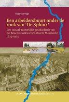 Maaslandse monografieen 78 -   Een arbeidersbuurt onder de rook van `De Sphinx'