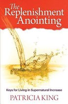 The Replenishment Anointing