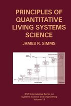 Principles of Quantitative Living Systems Science
