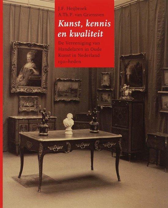 Kunst, kennis en kwaliteit - J.F. Heijbroek |