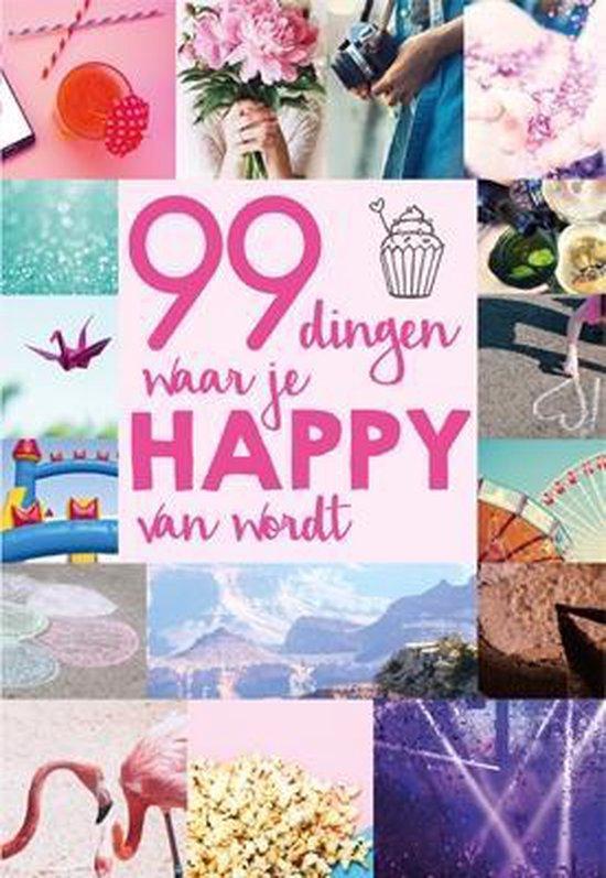 99 dingen waar je happy van wordt - none |