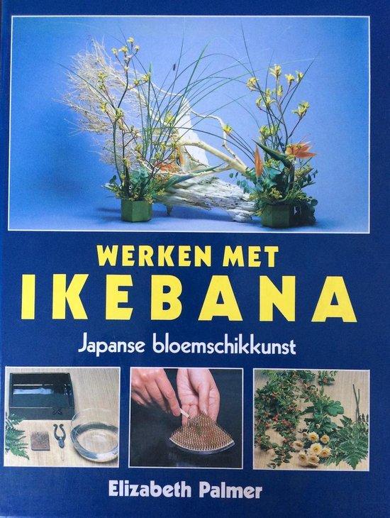 Werken met ikebana jap. bloemschikkunst