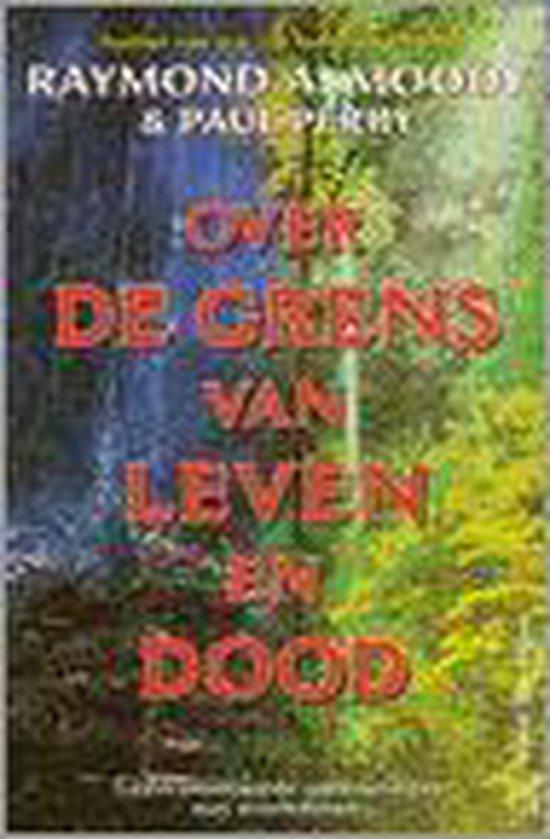 Over De Grens Van Leven En Dood - Raymond A. Moody pdf epub