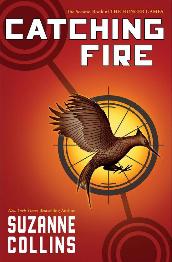 Boek cover Catching Fire (The Second Book of the Hunger Games) van Suzanne Collins (Onbekend)