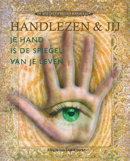 Handlezen En Jij - Magda Van Dijk-Rijneke  