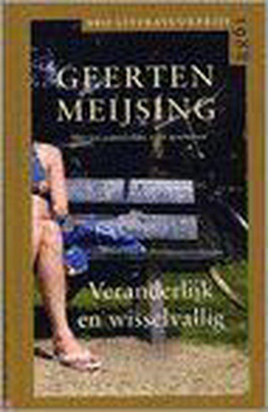 Veranderlijk En Wisselvallig (Vijf Variaties) - Geerten Maria Meijsing | Fthsonline.com