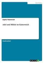 Boek cover Adel und Militar im Kaiserreich van Sophie Thummrich
