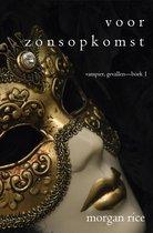 Vampier, Gevallen 1 - Voor Zonsopkomst (Vampier, Gevallen—Boek 1)