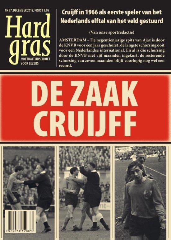 Hard Gras 87 : De zaak Cruijff - none  
