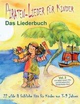 Piraten-Lieder F r Kinder (Vol. 2) - Das Liederbuch