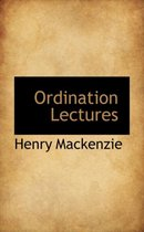 Ordination Lectures