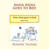 Anna Anna Goes to Bed