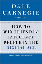 Boek cover How to Win Friends and Influence People in the Digital Age van Dale Carnegie