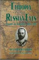 Ethiopia Through Russian Eyes: Country in Transition 1896-1898
