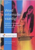 Word informatievaardig!
