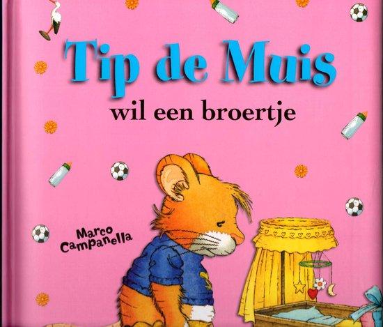 Tip de muis wil een broertje - Marco Campanella  