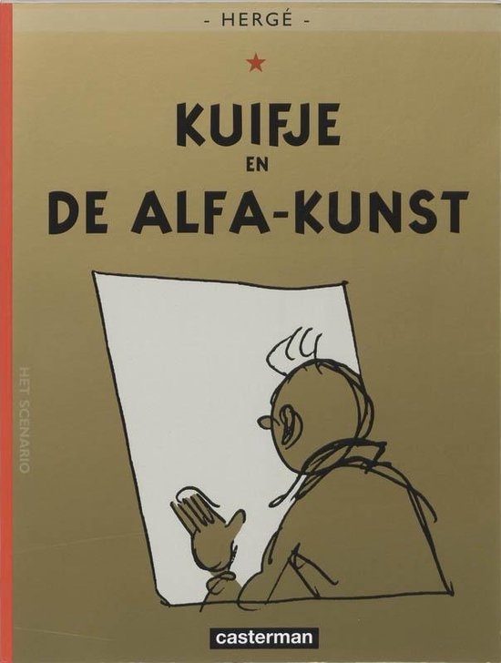 Kuifje 25. kuifje en de alfakunst - Hergé |