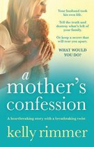 A Mother's Confession