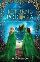 The Return to Podocia