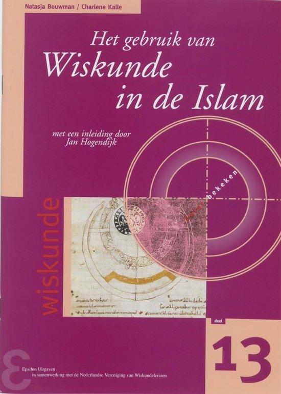 Zebra-reeks 13 - Het gebruik van Wiskunde in de Islam - N. Bouwman |