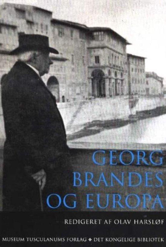 Georg brandes og Europa - Olav Harslof |