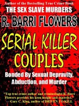 Omslag Serial Killer Couples: Bonded by Sexual Depravity, Abduction, and Murder