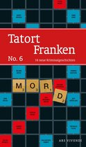 Tatort Franken 6 (eBook)