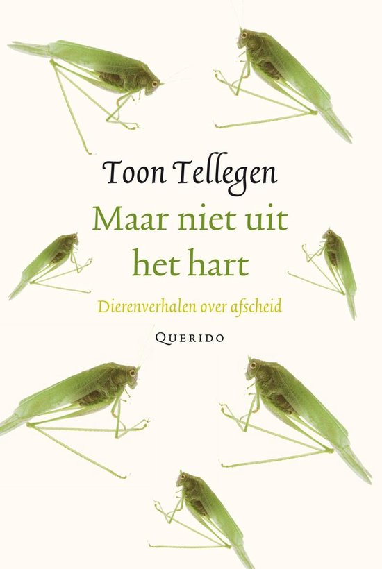 Boek cover Maar niet uit het hart van Toon Tellegen (Onbekend)
