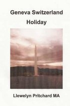 Geneva Switzerland Holiday