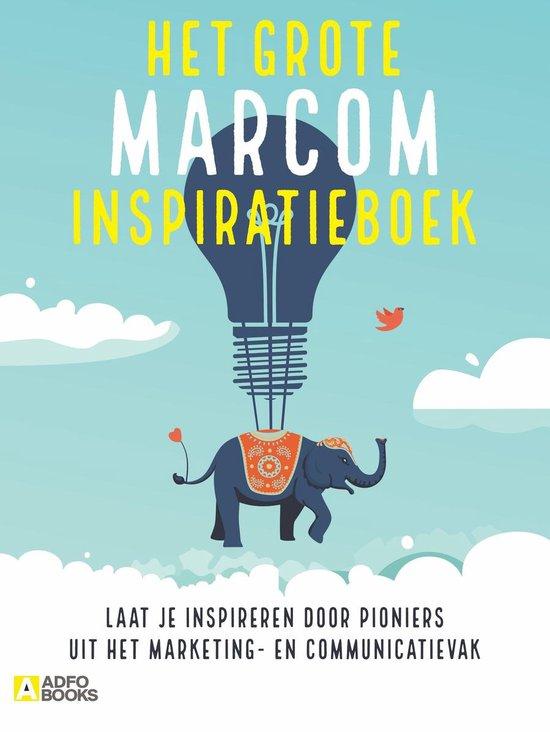 Het grote marcom inspiratieboek - none pdf epub