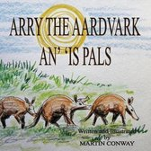 Arry the Aardvark and His Pals