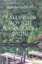 Falling in Love in Colorado Spring