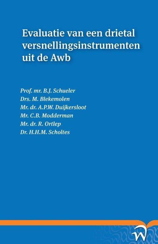 Evaluatie van een drietal versnellingsinstrumenten uit de Awb - B.J. Schueler |