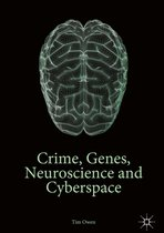 Omslag Crime, Genes, Neuroscience and Cyberspace