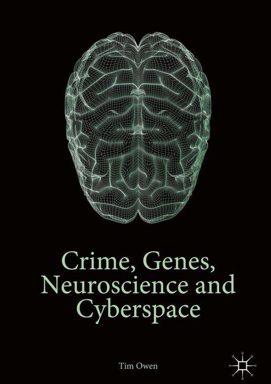 Omslag van Crime, Genes, Neuroscience and Cyberspace